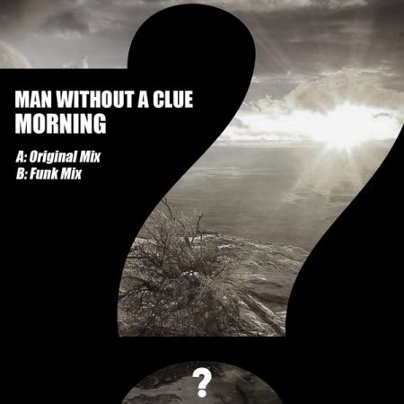 man without a clue morning