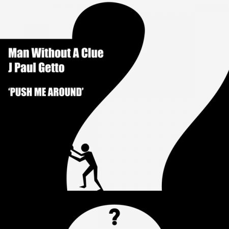 cover man without a clue j paul getto push me around