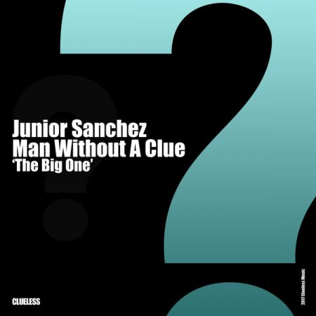 cover junior sanchez man without a clue