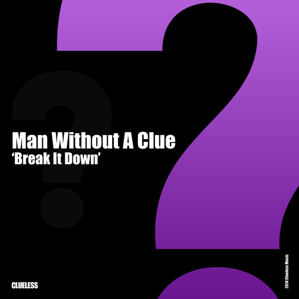 man without a clue break it down cover
