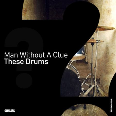cover man without a clue these drums