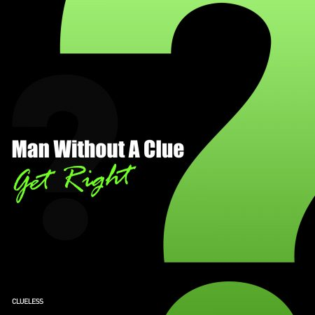 cover get right by man without a clue