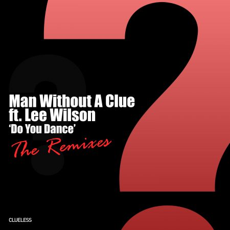 cover do you dance by man without a clue lee wilson