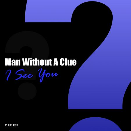 cover man without a clue i see you
